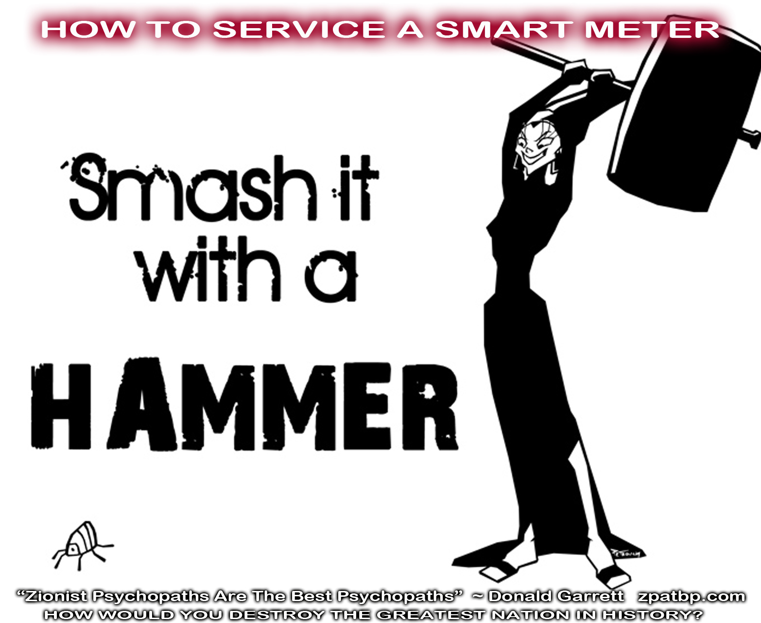 How To Service A Smart Meter: Smash it with a HAMMER